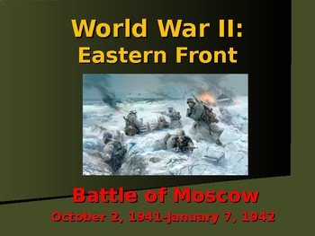 World War II - Eastern Front - Battle of Moscow