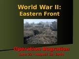 World War II – Eastern Front – Operation Bagration