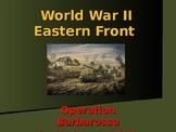 World War II – Eastern Front - Operation Barbarossa