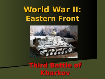 World War II - Eastern Front - Third Battle of  Kharkov
