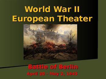 World War II - European Theater - Battle of Berlin