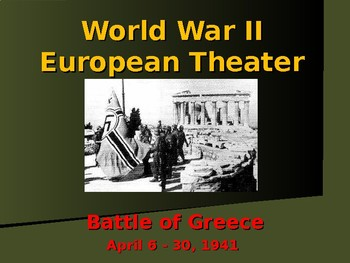 World War II - European Theater - Battle of Greece