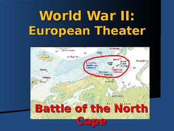 World War II - European Theater - Battle of the North Cape