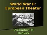 World War II - European Theater - Evacuation of Dunkirk