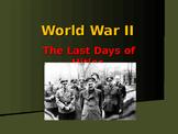World War II - European Theater - Hitler's Last Days