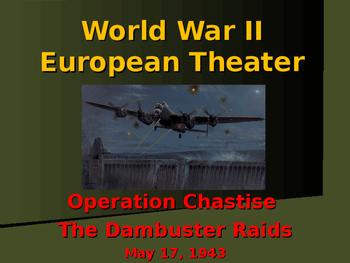World War II - European Theater - The Dam Buster Raids