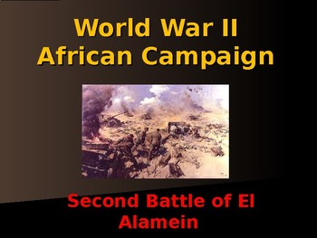 World War II - African Campaign - Second Battle of El Alamein
