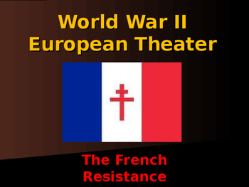 World War II - European Theater - The French Resistance
