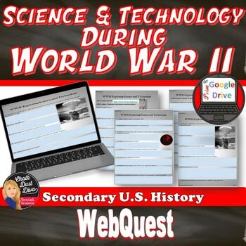 World War 2 – Exploring Science and Technology Internet Activity Print & Digital