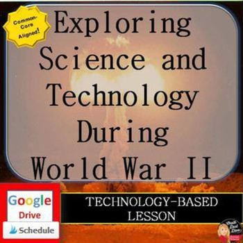 World War II – Exploring Science and Technology Internet Activity