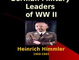 World War II - German Military Leaders - Heinrich Himmler