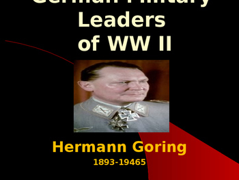 World War II - German Military Leaders - Hermann Goring
