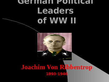 World War II - German Military Leaders - Joachim Von Ribbentrop