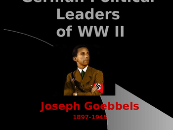 World War II - German Military Leaders - Joseph Goebbels