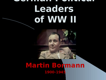 World War II - German Military Leaders - Martin Bormann