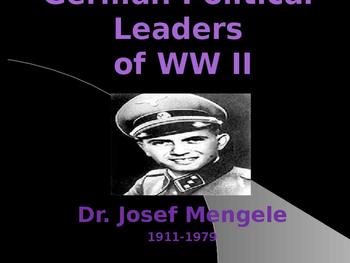 World War II - German Political Leaders - Josef Mengele