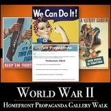 World War II - Homefront Propaganda Gallery Walk