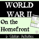 World War II Activity Life on the Homefront Station Activities