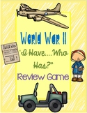 """World War II """"I Have...Who Has?"""" Review Game"""