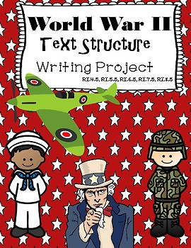 World War II Informational Text Structure Writing Project and Comparison