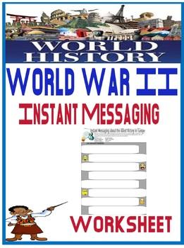 World War II Instant Messaging Worksheet Activity