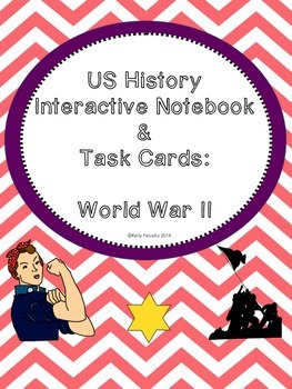 World War II : Interactive Notebook, Task Cards, and Activities