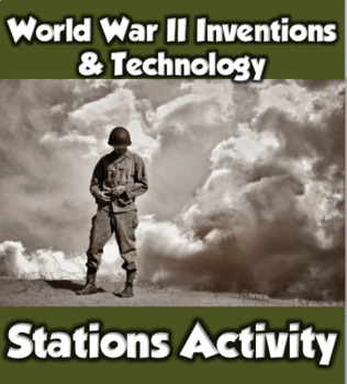 World War II Inventions, Advancements, Tech during WWII Stations/Gallery Hop
