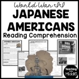 World War II Japanese Americans Reading Comprehension; Relocation Camps; DBQ