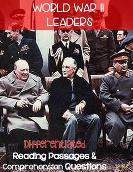 World War II Leaders Differentiated Reading Passages