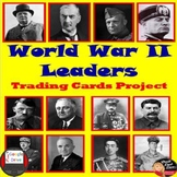 World War 2 Leaders Trading Cards Project |World or U.S. History|Print & Digital