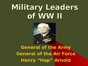 "World War II - Military Leaders - Henry ""Hap"" Arnold"