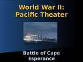World War II - Pacific Theater - Battle of Cape Esperance