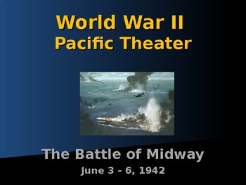 World War II - Pacific Theater - Battle of Midway