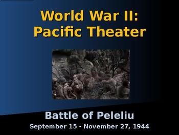 World War II - Pacific Theater - Battle of Peleliu