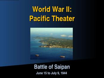 World War II - Pacific Theater - Battle of Saipan