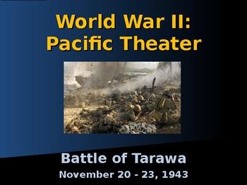 World War II - Pacific Theater - Battle of Tarawa