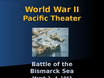 World War II - Pacific Theater - Battle of the Bismarck Sea