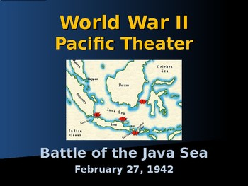 World War Ii Pacific Theater Battle Of The Java Sea By Alta S Place