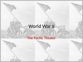 World War II: Pacific Theater powerpoint