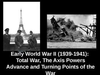 World War II: Part 2 - Axis Advancements & Turning Points