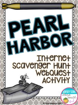 World War II Pearl Harbor Internet Scavenger Hunt WebQuest Activity