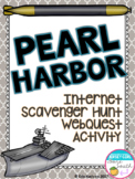 World War II Pearl Harbor Internet Scavenger Hunt WebQuest Activity