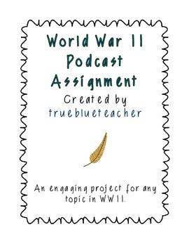 World War II Podcast Assignment