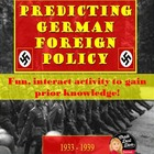 World War II: Predicting German Foreign Policy 1933-1939