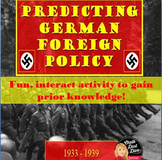 World War II: Predicting German Foreign Policy 1933-1939 (World History)