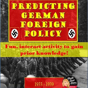 World War II: Predicting German Foreign Policy 1933-1939