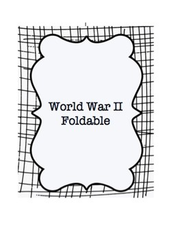 World War II Prezi and Foldable