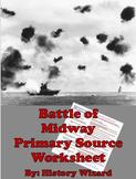World War II Primary Source Worksheet: Battle of Midway