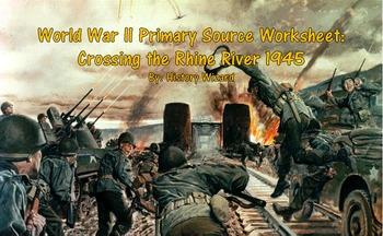 World War II Primary Source Worksheet: Crossing the Rhine