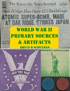 World War II Primary Sources & Artifacts